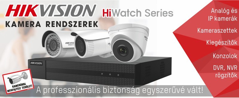 Hikvision HiWatch kamera rendszerek