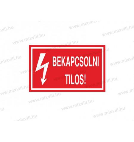 ERV019001_Bekapcsolni_tilos_kep1